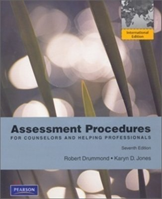 Assessment Procedures For Counselors and Helping Professionals: Robert Drummond; Karyn