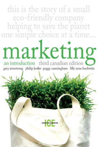 Marketing: An Introduction, Third Canadian Edition, In-Class: Armstrong, Gary; Kotler,