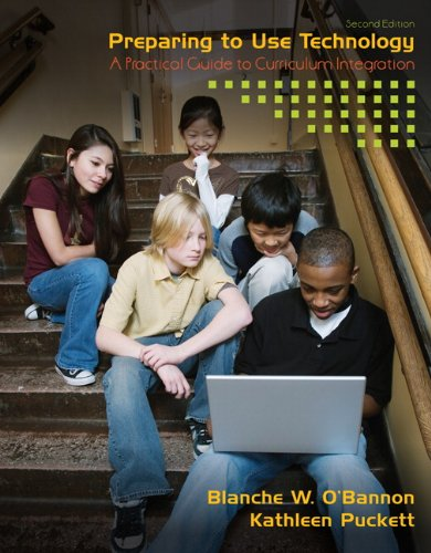 9780135084212: Preparing to Use Technology: A Practical Guide to Curriculum Integration (2nd Edition)