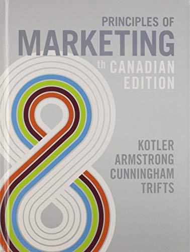 Principles of Marketing 8th Canadian Edition: Philip Kotler, Gary