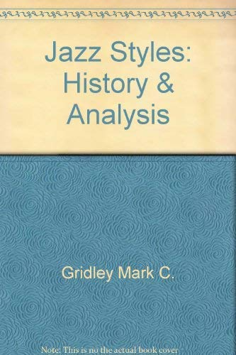 9780135084588: Jazz Styles: History & Analysis