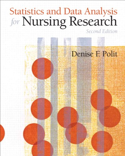 Statistics and Data Analysis for Nursing Research: Polit Ph.D. FAAN,