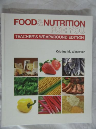 Food & Nutrition for You: Westover, Kristine M.