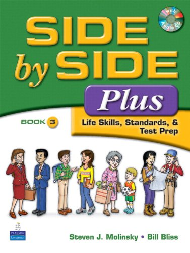 Side by Side Plus 3 Student Book: Molinsky, Steven J.;