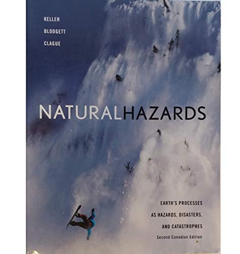 9780135090534: Natural Hazards: Earth's Processes as hazards, Disasters, and Catastrophes (2nd Candian Edition)