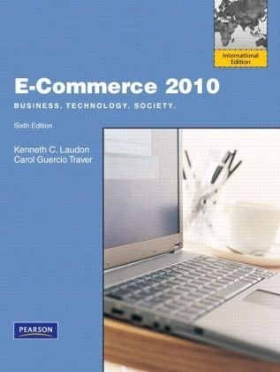 9780135090787: E-Commerce 2010: International Version: Business, Technology, Society