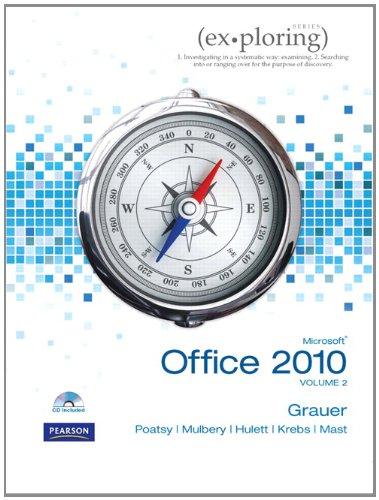 9780135091081: Exploring Microsoft Office 2010 Volume 2