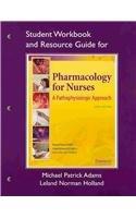 9780135091289: Study Guide for Pharmacology for Nurses: A Pathophysiologic Approach