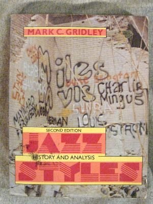 9780135091340: Jazz styles: History & analysis