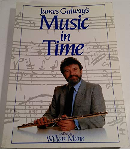 9780135092408: James Galway's Music in Time