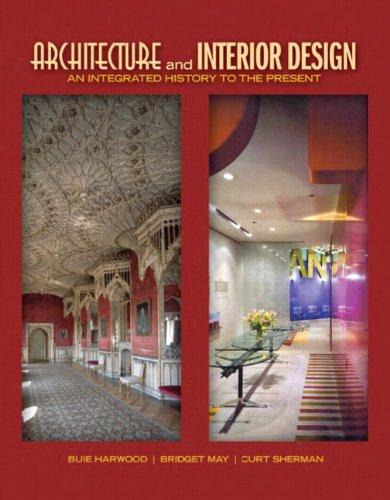 9780135093573: Architecture and Interior Design: An Integrated History to the Present