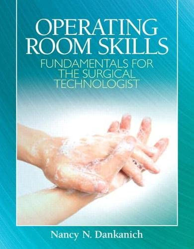 9780135093788: Operating Room Skills: Fundamentals for the Surgical Technologist