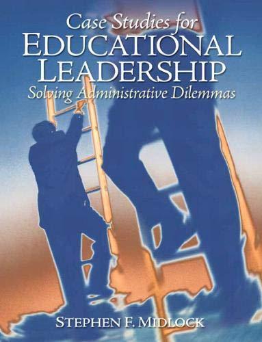 9780135094044: Case Studies for Educational Leadership: Solving Administrative Dilemmas