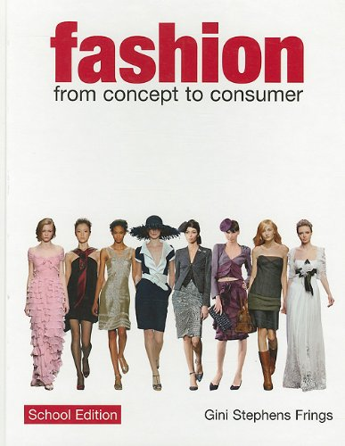 9780135095676: Fashion: From Concept to Consumer