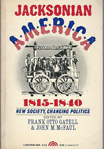 9780135095966: Jacksonian America, 1815-1840 (Spectrum Books)