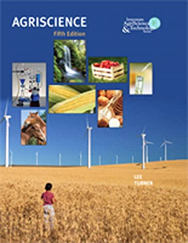 9780135096222: Agriscience (5th Edition) (Interstate Agriscience & Technology)