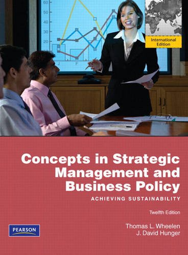 9780135097564: Concepts in Strategic Management and Business Policy: Achieving Sustainability. Thomas L. Wheelen, J. David Hunger