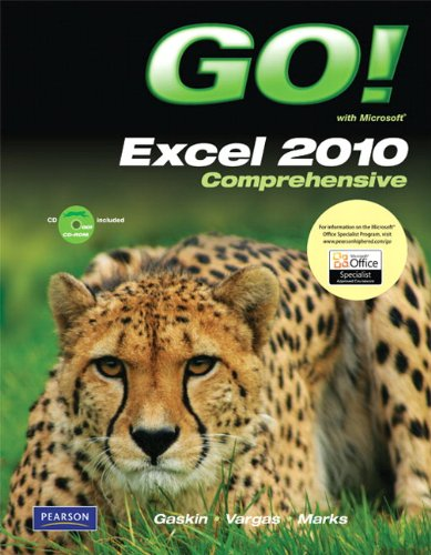 9780135098219: GO! with Microsoft Excel 2010, Comprehensive