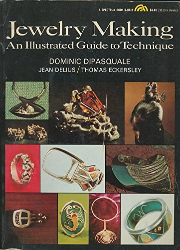 Jewelry Making, An Illustrated Guide to Technique 9780135098288 Techniques and ideas for making jewelry for yourself or for gifts.