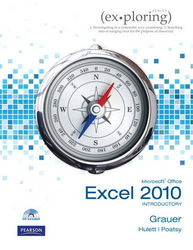 9780135098479: Exploring Microsoft Office Excel 2010 Introductory (Ex.Ploring Series)