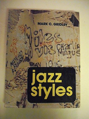 9780135098776: Jazz Styles: History and Analysis