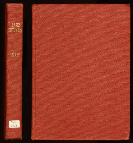 9780135098851: Jazz Styles: History and Analysis