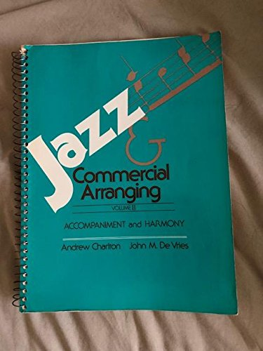 002: Jazz and Commercial Arranging Volume II: Andrew Charlton