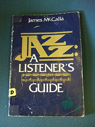 9780135101728: Jazz: A Listeners Guide