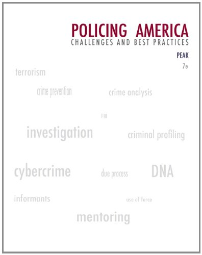 9780135101827: Policing America: Challenges and Best Practices (Careers in Law Enforcement and Public/Private Policing)