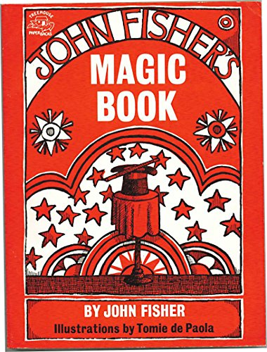 John Fisher's Magic Book (9780135102060) by John Fisher; Tomie dePaola