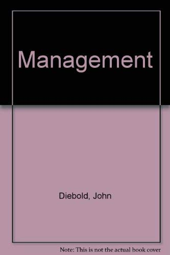 JOHN DIEBOLD ON MANGAGEMENT: Heyel, Carl
