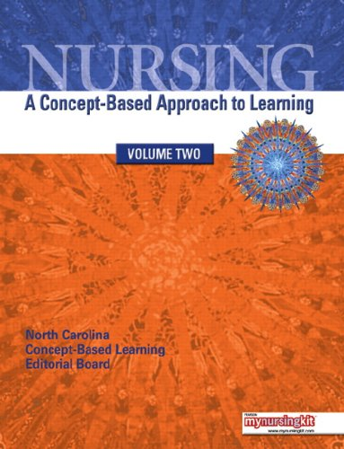 9780135103517: Nursing: A Concept–Based Approach to Learning, Volume 2
