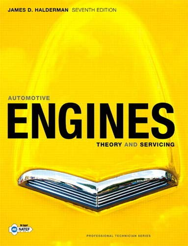 9780135103838: Automotive Engines: Theory and Servicing (7th Edition)