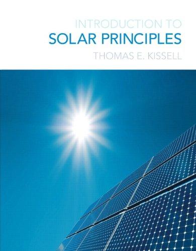 Introduction to Solar Principles: Thomas E. Kissell