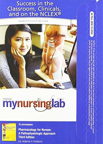 9780135104316: MyNursingLab -- Access Card -- Pharmacology for Nurses: A Pathophysiologic Approach