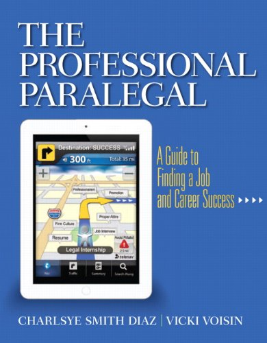 9780135105788: The Professional Paralegal: A Guide to Finding a Job and Career Success