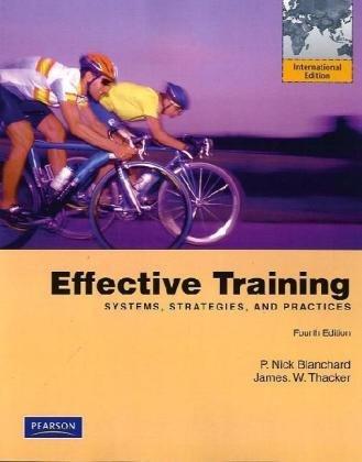 9780135105924: Effective Training (Fourth Edition) [Vinyl Bound] [Jan 01, 2010] P. Nick Blan...