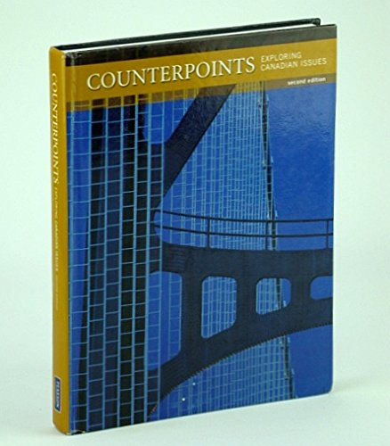 9780135106136: Counterpoints: Exploring Canadian Issues 2nd Ed.