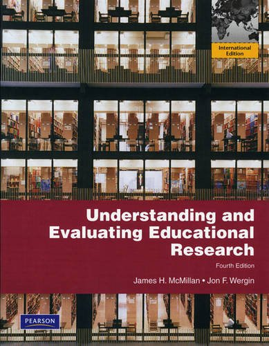 9780135106730: Understanding and Evaluating Educational Research: International Edition