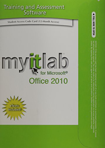 9780135107300: MyITLab with Pearson eText -- Access Card -- for GO! with Microsoft Office 2010