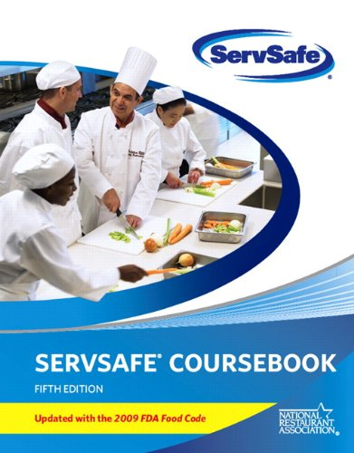 9780135107324: ServSafe Course Book Fifth Edition, Updated with 2009 FDA Food Code (5th Edition) (MyServSafeLab Series)