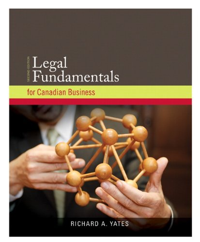 Legal Fundamentals for Canadian Business with Companion: Yates, Richard A.