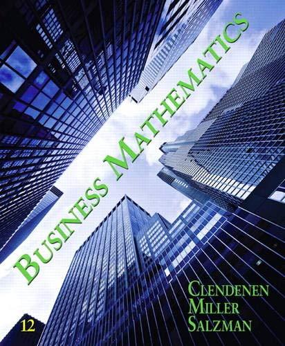 Business Mathematics (12th Edition): Clendenen, Gary; Salzman,