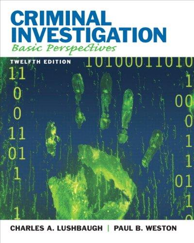 9780135110515: Criminal Investigation: Basic Perspectives (12th Edition)