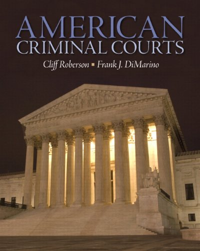 9780135111116: American Criminal Courts