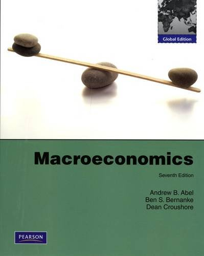 Macroeconomics Global Edition: Andrew B. Abel