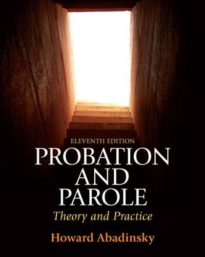 9780135112472: Probation and Parole: Theory and Practice