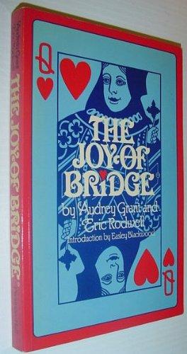 The Joy of Bridge: Grant, Audrey; Rodwell,