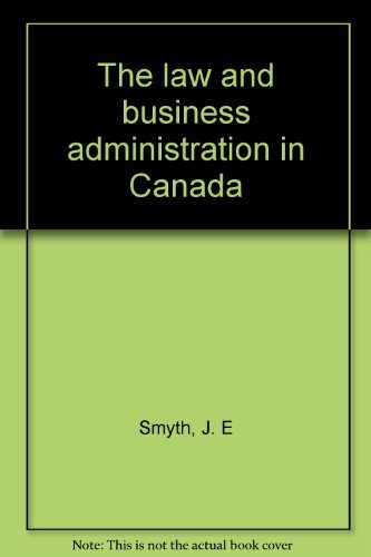9780135115299: Title: The law and business administration in Canada