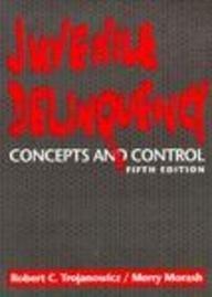 9780135118665: Juvenile Delinquency: Concepts & Control
